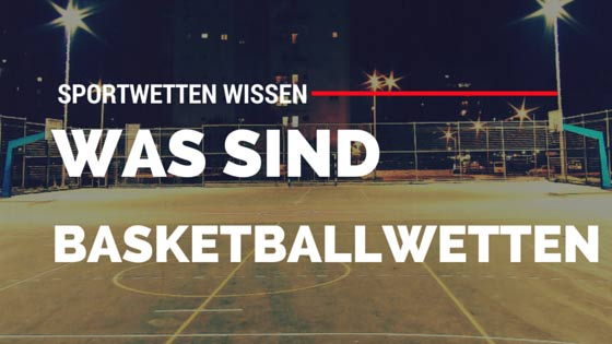 Basketballwetten