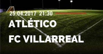atleticovsvillarreal25042017