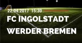 ingolstadtvsbremen22042017
